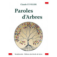 Paroles d'Arbres   Claude CUVELIER