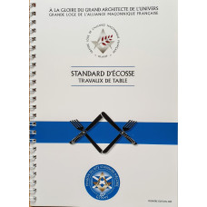 Travaux de Table au Rite Standard d'Ecosse
